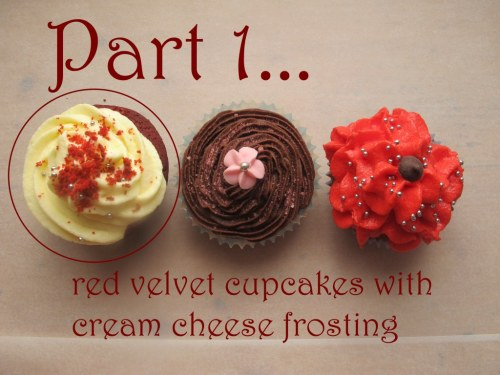 Part 1 - red velvet cupcakes with cream cheese frosting
