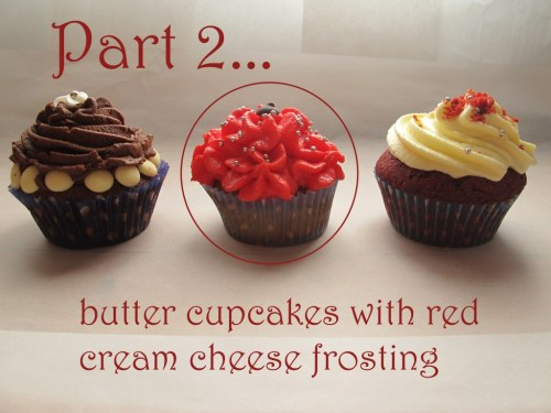 Cupcakes part 2 - butter cupcakes with red cream cheese frosting